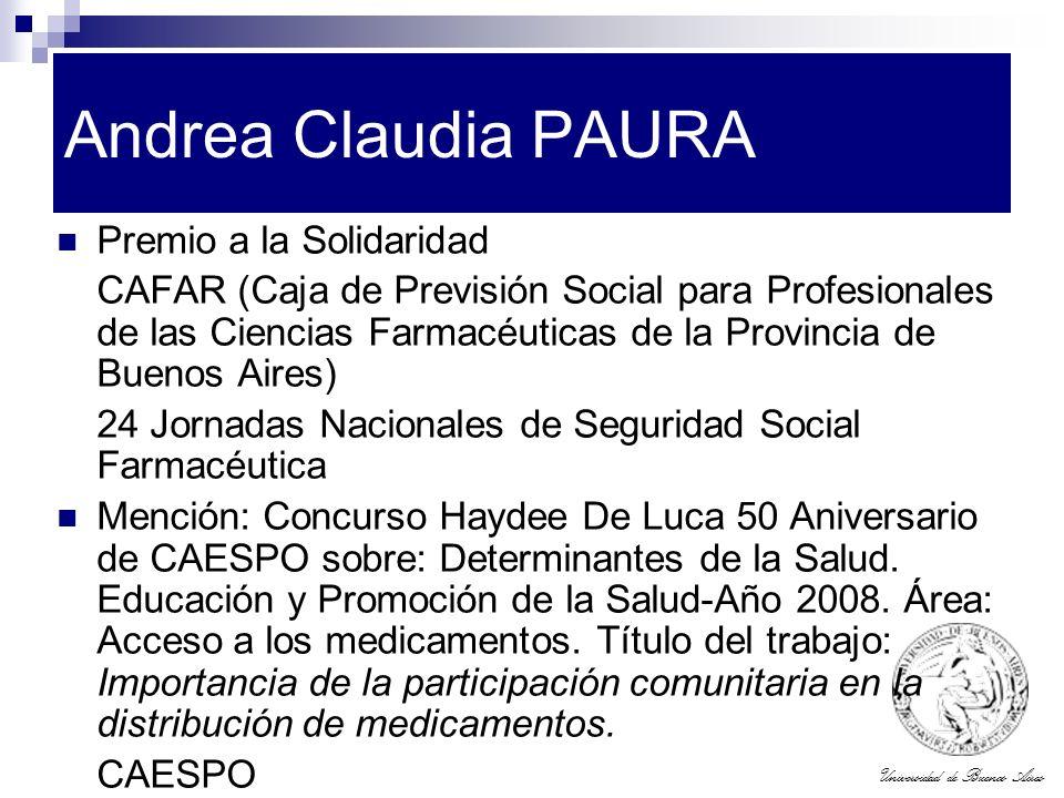 Universidad de Buenos Aires Andrea Claudia PAURA Premio a la Solidaridad CAFAR (Caja de Previsión Social para Profesionales de las Ciencias Farmacéuti