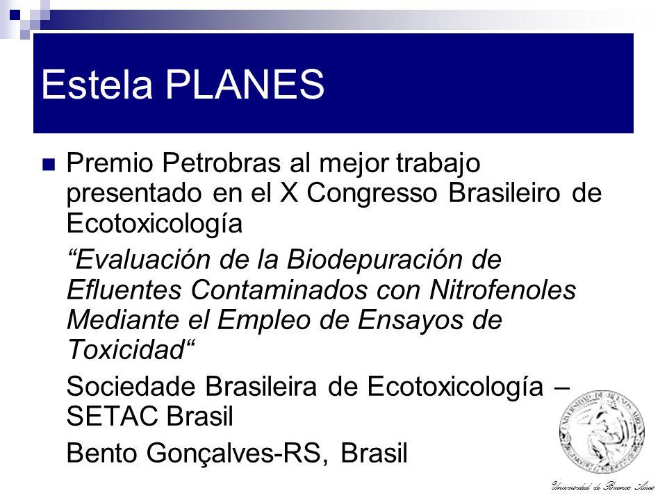 Universidad de Buenos Aires Estela PLANES Premio Petrobras al mejor trabajo presentado en el X Congresso Brasileiro de Ecotoxicología Evaluación de la