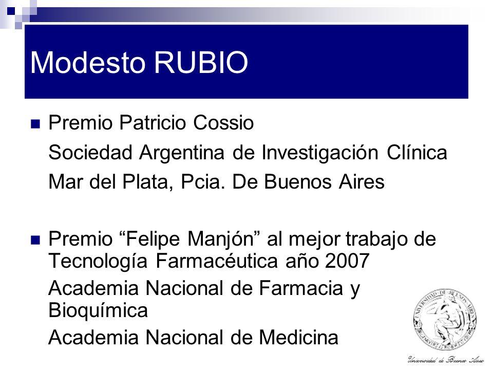 Universidad de Buenos Aires Modesto RUBIO Premio Patricio Cossio Sociedad Argentina de Investigación Clínica Mar del Plata, Pcia. De Buenos Aires Prem