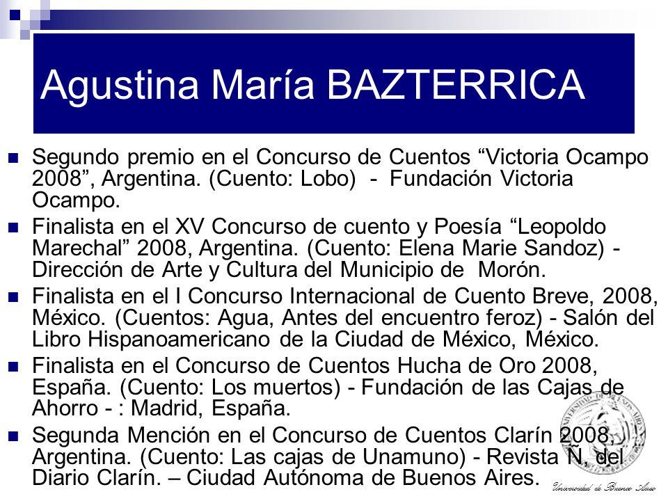 Universidad de Buenos Aires Agustina María BAZTERRICA Segundo premio en el Concurso de Cuentos Victoria Ocampo 2008, Argentina. (Cuento: Lobo) - Funda