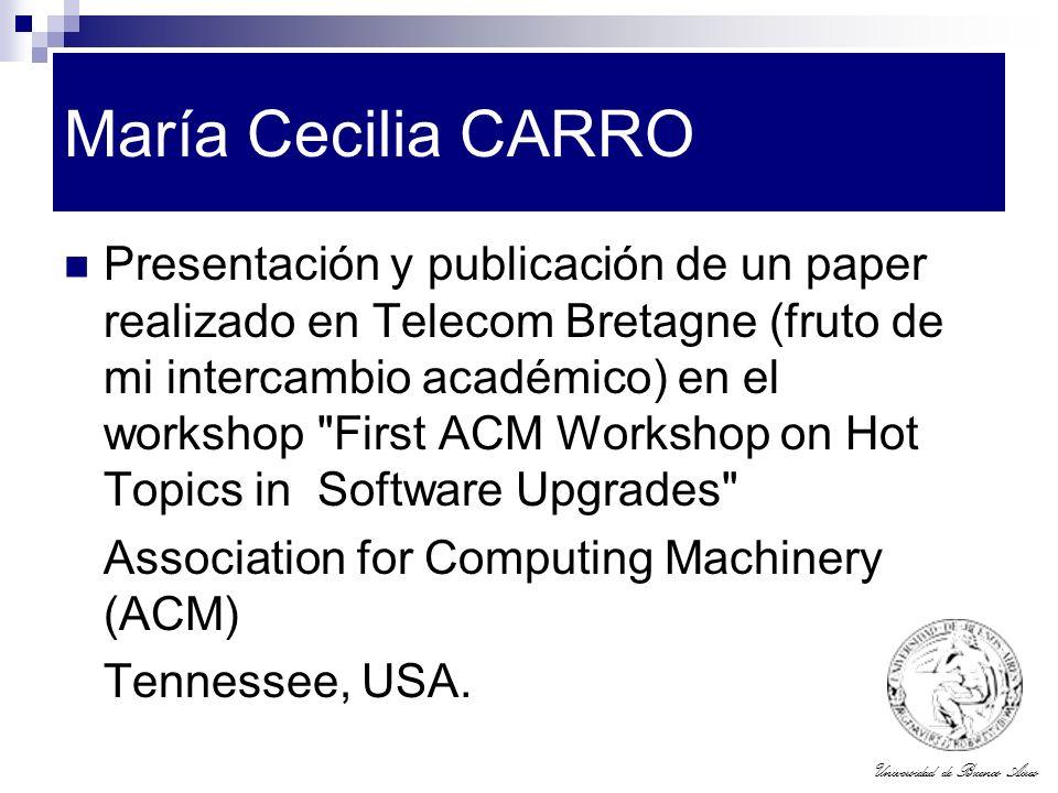 Universidad de Buenos Aires María Cecilia CARRO Presentación y publicación de un paper realizado en Telecom Bretagne (fruto de mi intercambio académic