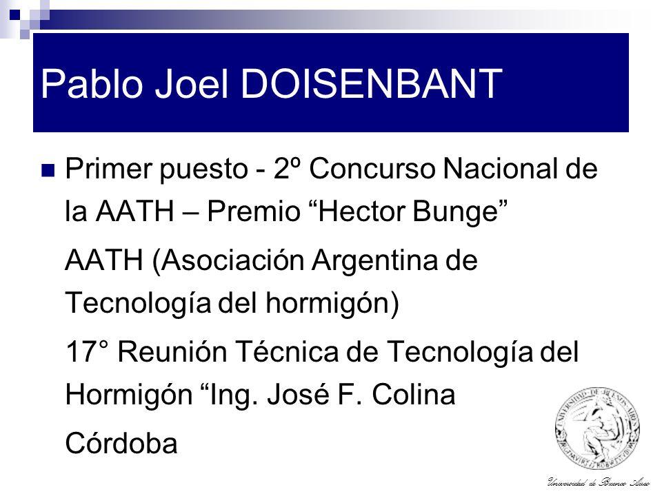 Universidad de Buenos Aires Pablo Joel DOISENBANT Primer puesto - 2º Concurso Nacional de la AATH – Premio Hector Bunge AATH (Asociación Argentina de