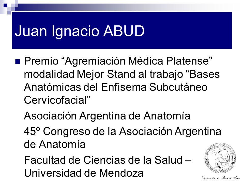 Universidad de Buenos Aires Juan Ignacio ABUD Premio Agremiación Médica Platense modalidad Mejor Stand al trabajo Bases Anatómicas del Enfisema Subcut