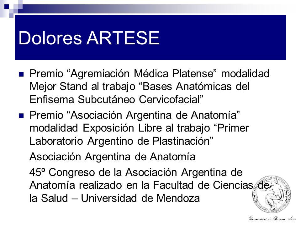 Universidad de Buenos Aires Dolores ARTESE Premio Agremiación Médica Platense modalidad Mejor Stand al trabajo Bases Anatómicas del Enfisema Subcutáne