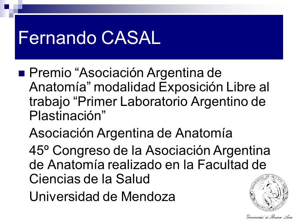 Universidad de Buenos Aires Fernando CASAL Premio Asociación Argentina de Anatomía modalidad Exposición Libre al trabajo Primer Laboratorio Argentino