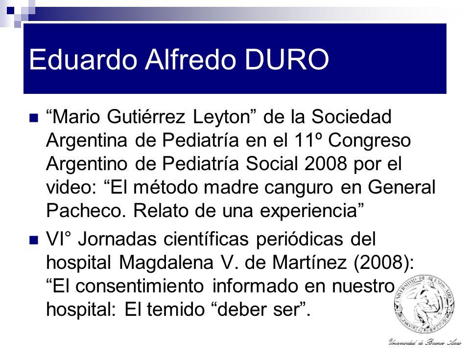 Universidad de Buenos Aires Eduardo Alfredo DURO Mario Gutiérrez Leyton de la Sociedad Argentina de Pediatría en el 11º Congreso Argentino de Pediatrí