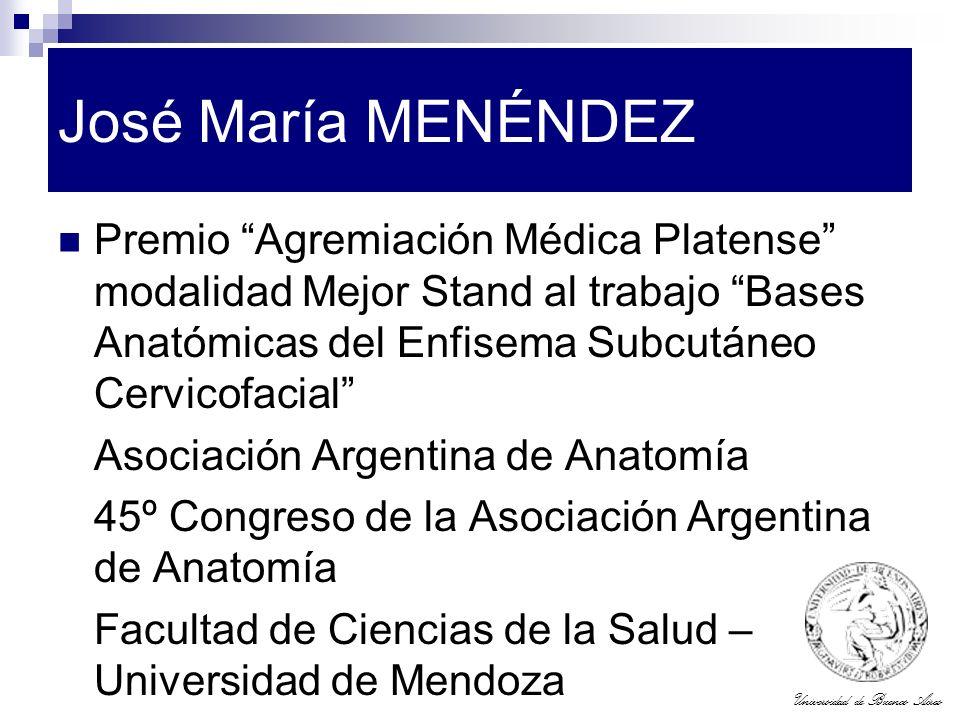 Universidad de Buenos Aires José María MENÉNDEZ Premio Agremiación Médica Platense modalidad Mejor Stand al trabajo Bases Anatómicas del Enfisema Subc