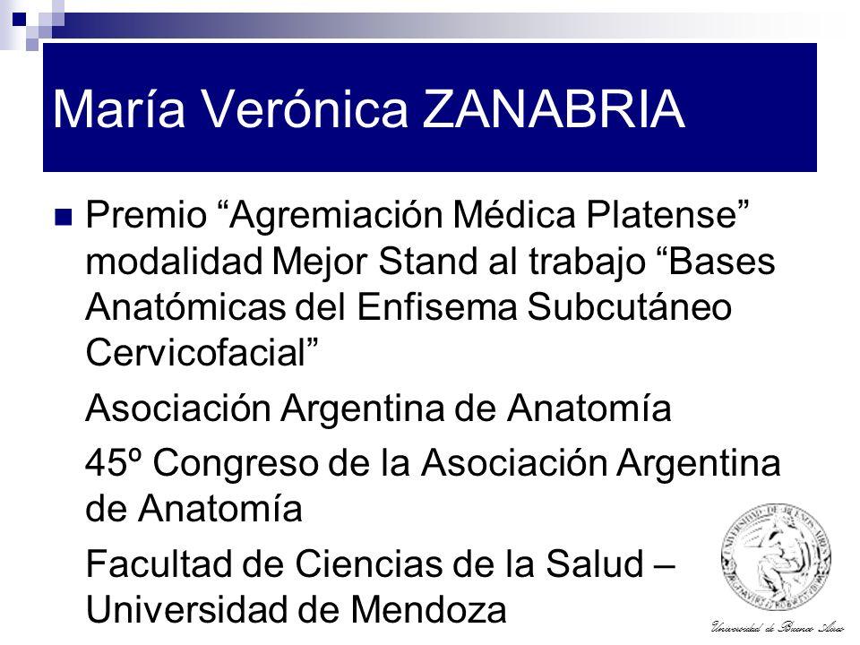 Universidad de Buenos Aires María Verónica ZANABRIA Premio Agremiación Médica Platense modalidad Mejor Stand al trabajo Bases Anatómicas del Enfisema