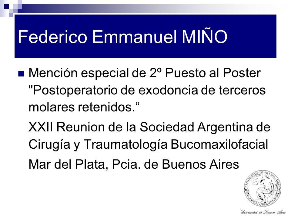 Universidad de Buenos Aires Federico Emmanuel MIÑO Mención especial de 2º Puesto al Poster