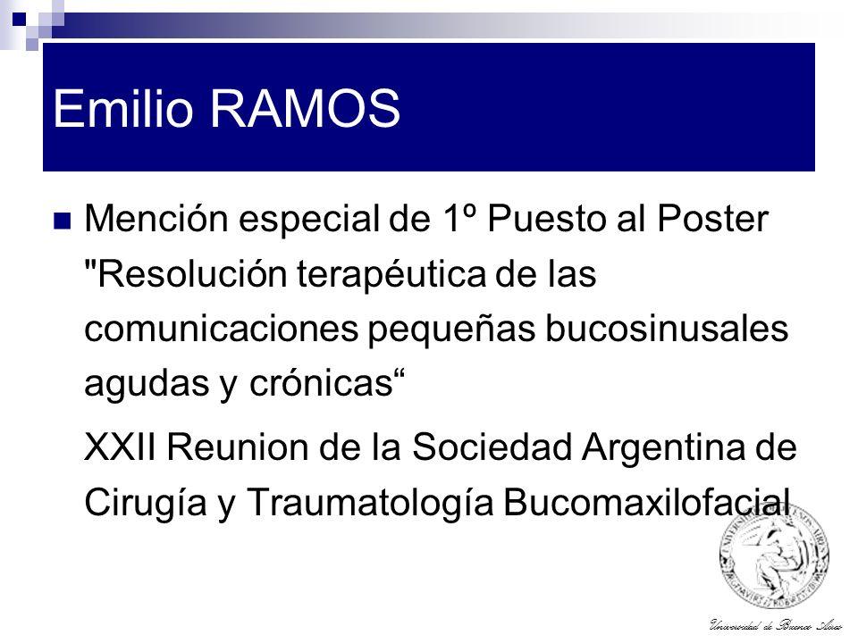 Universidad de Buenos Aires Emilio RAMOS Mención especial de 1º Puesto al Poster