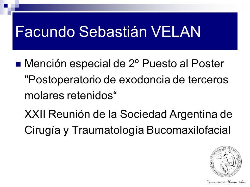 Universidad de Buenos Aires Facundo Sebastián VELAN Mención especial de 2º Puesto al Poster