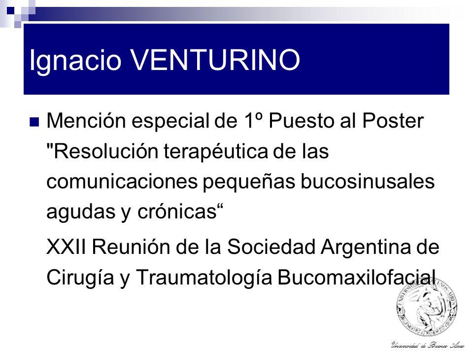 Universidad de Buenos Aires Ignacio VENTURINO Mención especial de 1º Puesto al Poster