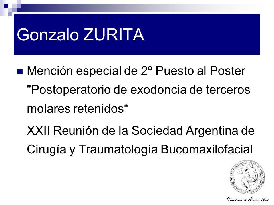 Universidad de Buenos Aires Gonzalo ZURITA Mención especial de 2º Puesto al Poster