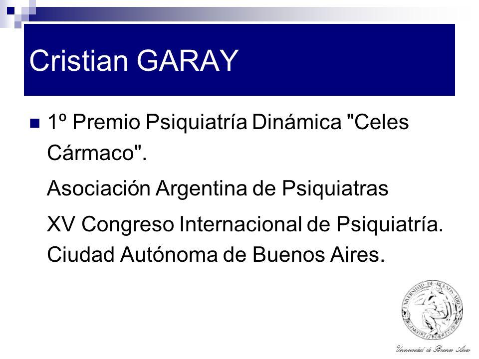 Universidad de Buenos Aires Cristian GARAY 1º Premio Psiquiatría Dinámica