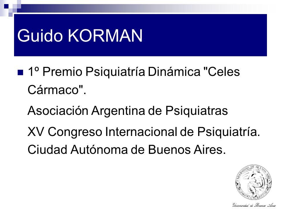 Universidad de Buenos Aires Guido KORMAN 1º Premio Psiquiatría Dinámica