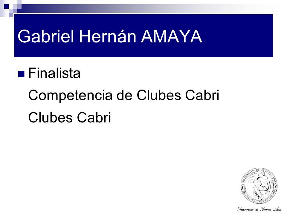 Universidad de Buenos Aires Gabriel Hernán AMAYA Finalista Competencia de Clubes Cabri Clubes Cabri