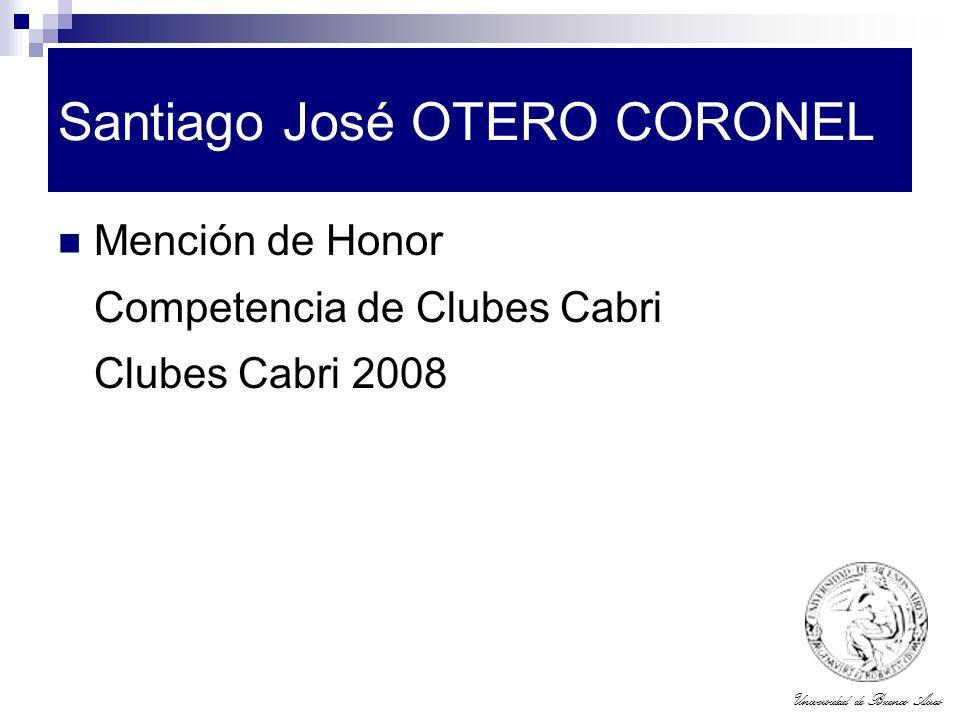 Universidad de Buenos Aires Santiago José OTERO CORONEL Mención de Honor Competencia de Clubes Cabri Clubes Cabri 2008