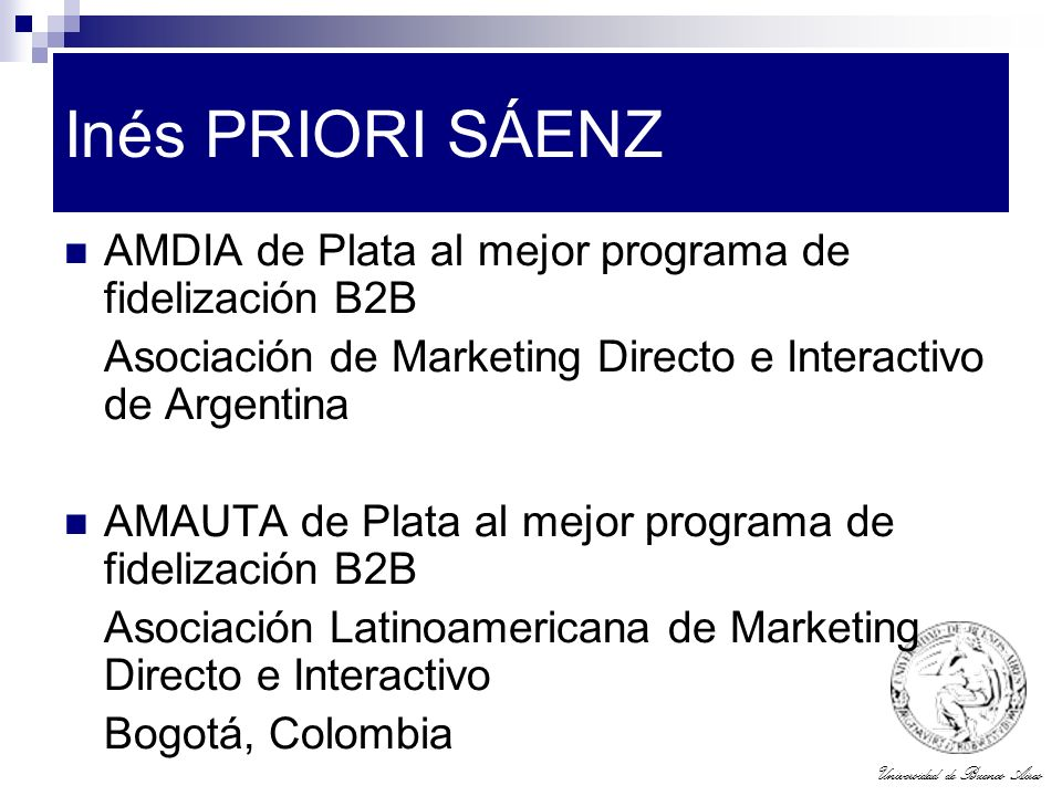 Universidad de Buenos Aires Inés PRIORI SÁENZ AMDIA de Plata al mejor programa de fidelización B2B Asociación de Marketing Directo e Interactivo de Ar