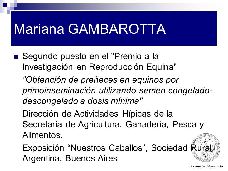 Universidad de Buenos Aires Mariana GAMBAROTTA Segundo puesto en el