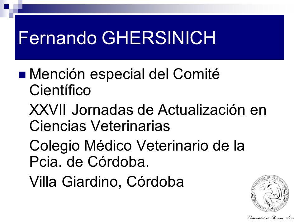 Universidad de Buenos Aires Fernando GHERSINICH Mención especial del Comité Científico XXVII Jornadas de Actualización en Ciencias Veterinarias Colegi