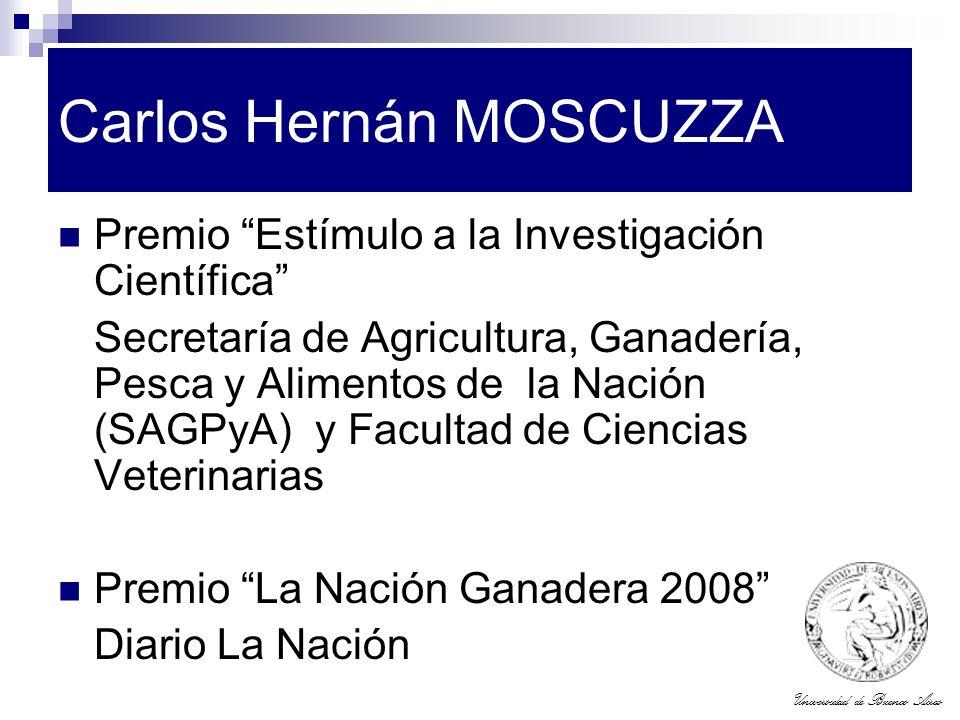 Universidad de Buenos Aires Carlos Hernán MOSCUZZA Premio Estímulo a la Investigación Científica Secretaría de Agricultura, Ganadería, Pesca y Aliment