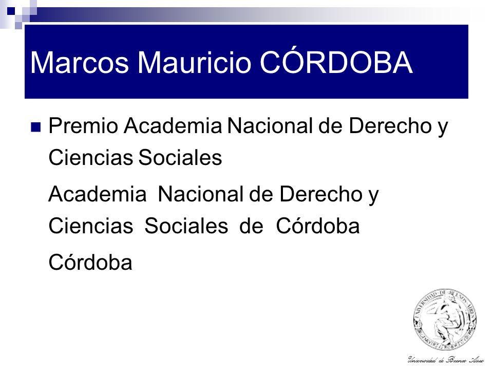 Universidad de Buenos Aires Marcos Mauricio CÓRDOBA Premio Academia Nacional de Derecho y Ciencias Sociales Academia Nacional de Derecho y Ciencias So