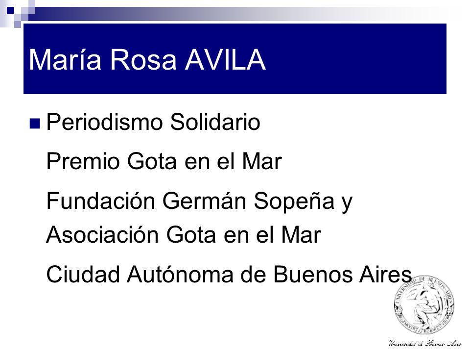 Universidad de Buenos Aires María Rosa AVILA Periodismo Solidario Premio Gota en el Mar Fundación Germán Sopeña y Asociación Gota en el Mar Ciudad Aut