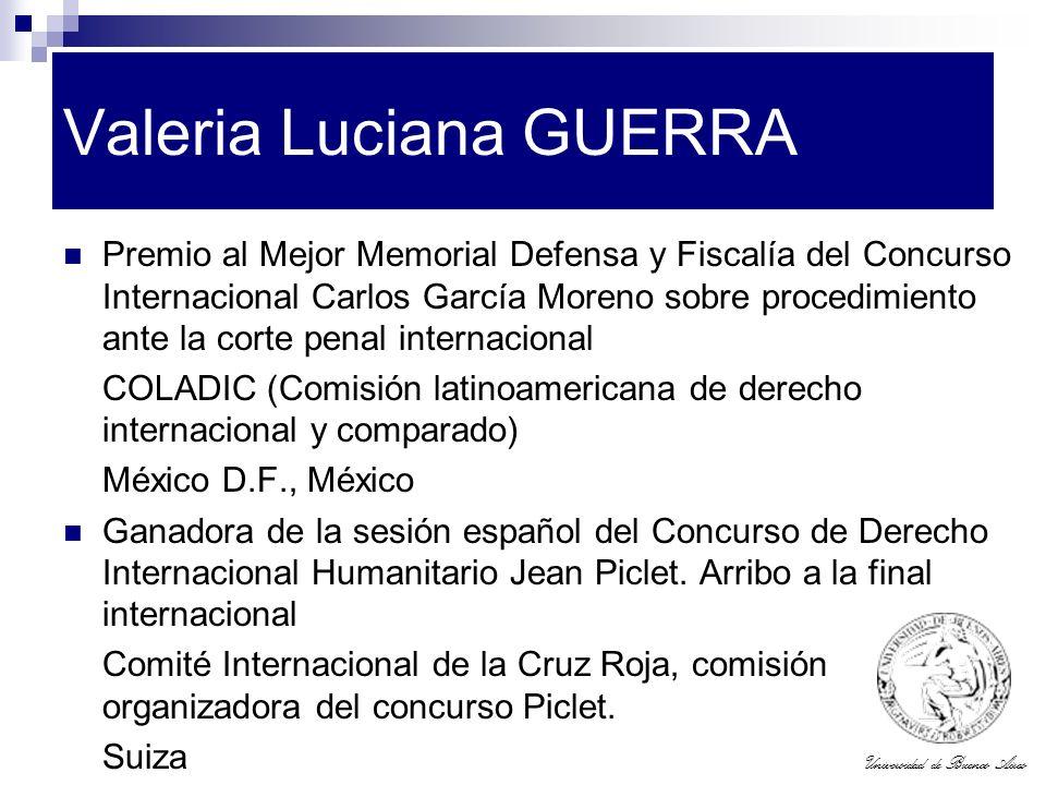 Universidad de Buenos Aires Valeria Luciana GUERRA Premio al Mejor Memorial Defensa y Fiscalía del Concurso Internacional Carlos García Moreno sobre p