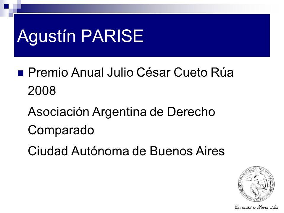 Universidad de Buenos Aires Agustín PARISE Premio Anual Julio César Cueto Rúa 2008 Asociación Argentina de Derecho Comparado Ciudad Autónoma de Buenos