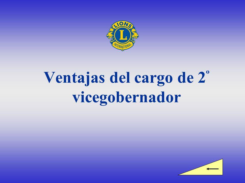 Ventajas del cargo de 2 º vicegobernador