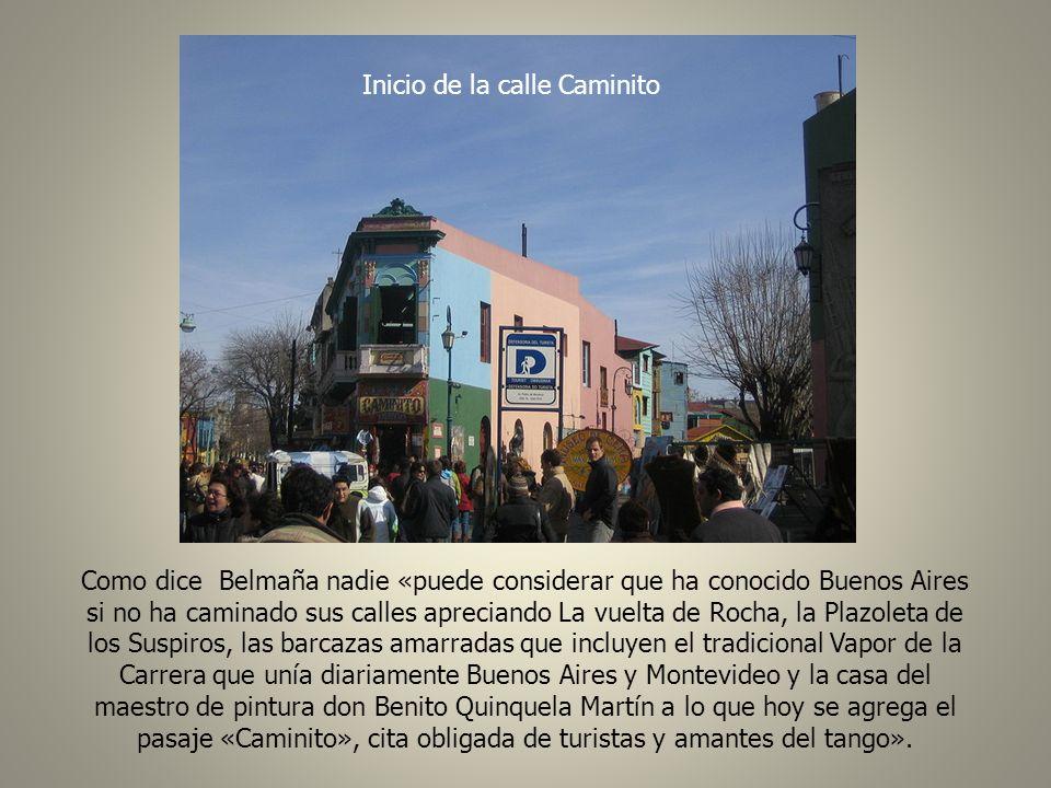 Caminito en una noche de 1960 El 18 de octubre de 1959 fue inaugurada oficialmente la calle Caminito, «entre el estruendo de las bombas y el ulular de