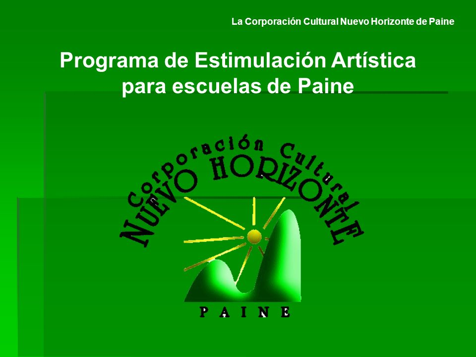 La Corporación Cultural Nuevo Horizonte de Paine Programa de Estimulación Artística para escuelas de Paine