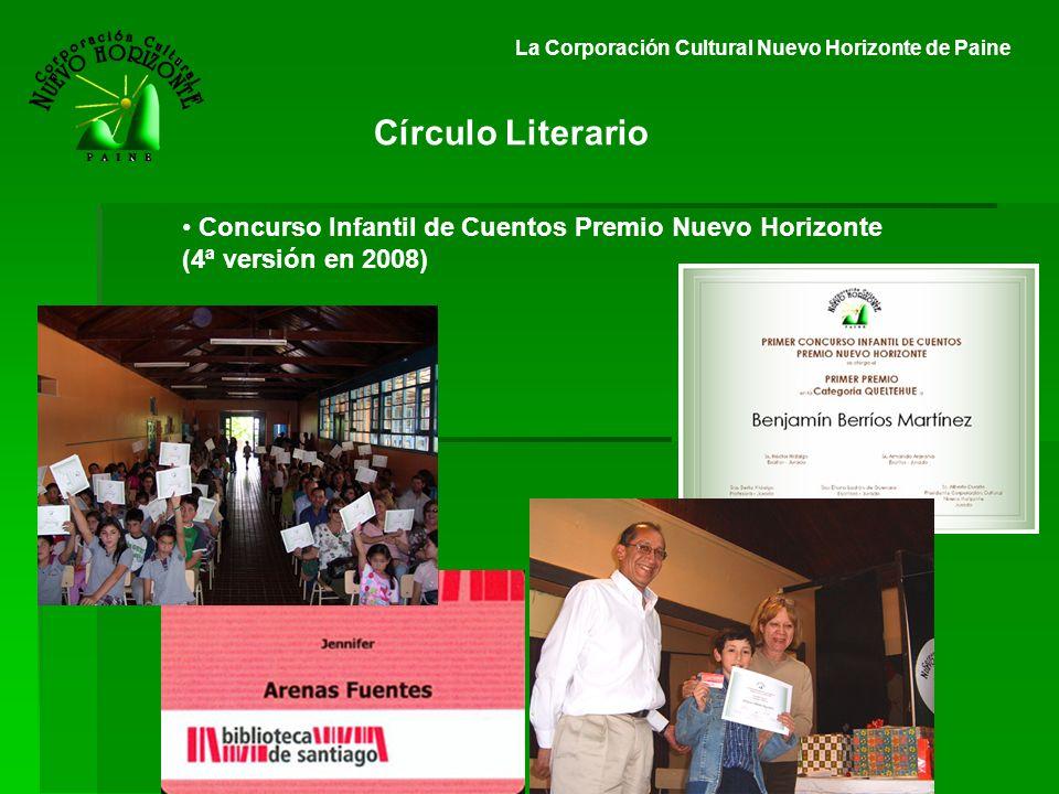 La Corporación Cultural Nuevo Horizonte de Paine Concurso Infantil de Cuentos Premio Nuevo Horizonte (4ª versión en 2008)
