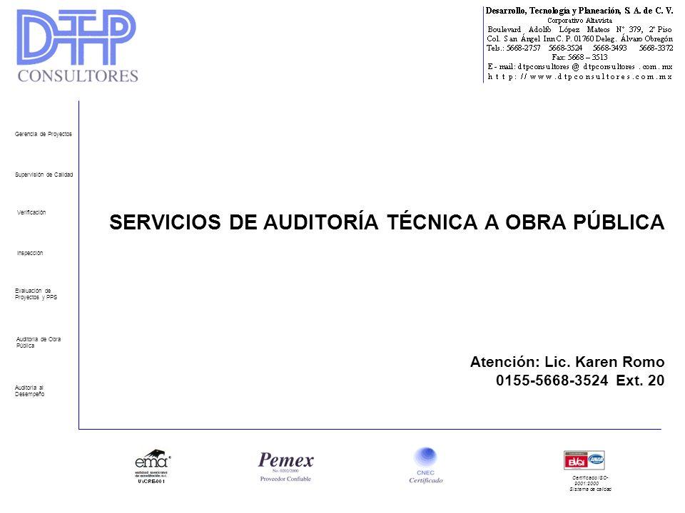 SERVICIOS DE AUDITORÍA TÉCNICA A OBRA PÚBLICA Atención: Lic.