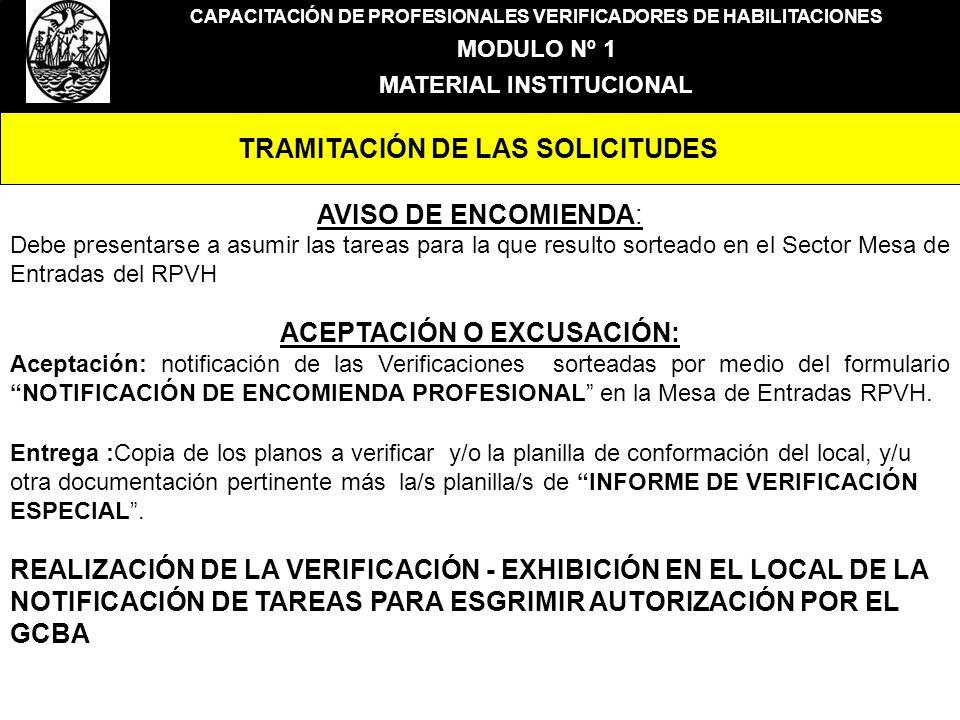 CAPACITACIÓN DE PROFESIONALES VERIFICADORES DE HABILITACIONES MODULO Nº 1 MATERIAL INSTITUCIONAL TRAMITACIÓN DE LAS SOLICITUDES AVISO DE ENCOMIENDA: D