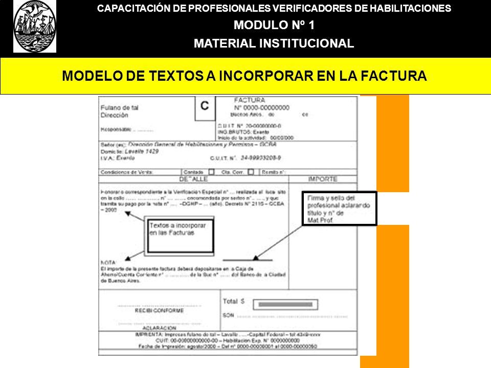 CAPACITACIÓN DE PROFESIONALES VERIFICADORES DE HABILITACIONES MODULO Nº 1 MATERIAL INSTITUCIONAL MODELO DE TEXTOS A INCORPORAR EN LA FACTURA