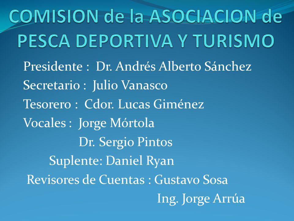 Presidente : Dr. Andrés Alberto Sánchez Secretario : Julio Vanasco Tesorero : Cdor. Lucas Giménez Vocales : Jorge Mórtola Dr. Sergio Pintos Suplente: