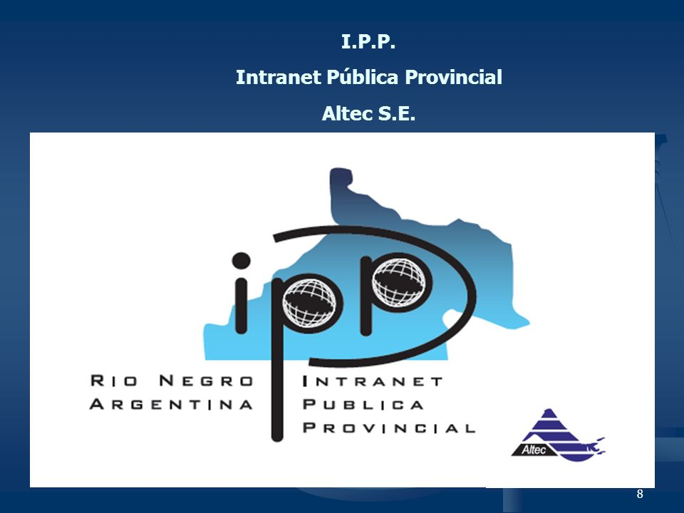 8 I.P.P. Intranet Pública Provincial Altec S.E.