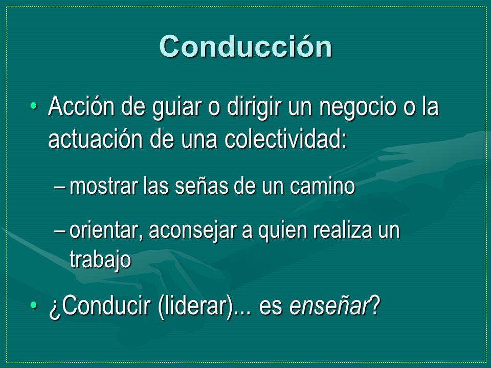 Conducción Acción de guiar o dirigir un negocio o la actuación de una colectividad:Acción de guiar o dirigir un negocio o la actuación de una colectiv