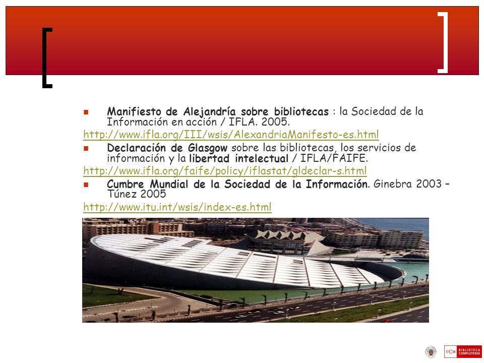 Manifiesto de Alejandría sobre bibliotecas : la Sociedad de la Información en acción / IFLA.