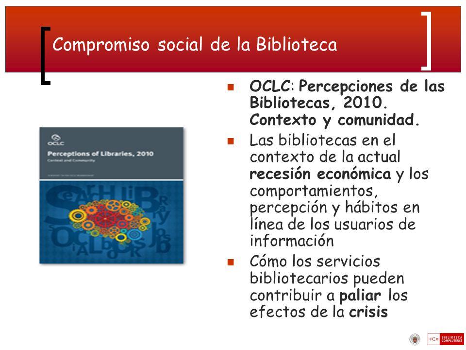 Compromiso social de la Biblioteca OCLC: Percepciones de las Bibliotecas, 2010.