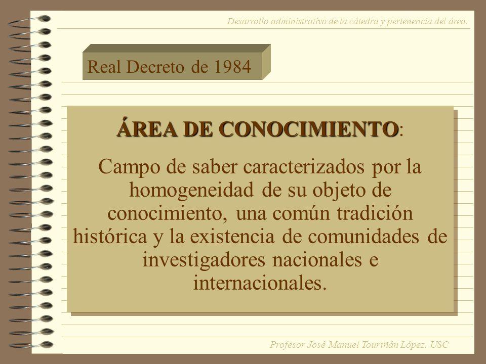 ÁREA DE CONOCIMIENTO ÁREA DE CONOCIMIENTO: Campo de saber caracterizados por la homogeneidad de su objeto de conocimiento, una común tradición histórica y la existencia de comunidades de investigadores nacionales e internacionales.