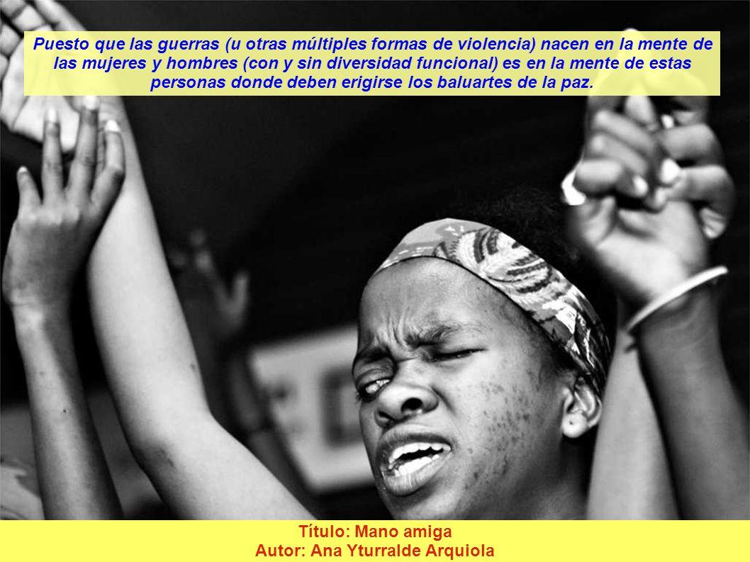 Título: Nuestras manos son nuestra voz Autor: Mª Teresa Brioso Montaner Para alcanzar una Cultura de Paz, debemos