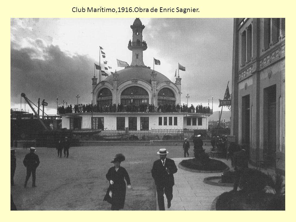 Club Marítimo,1916.Obra de Enric Sagnier.