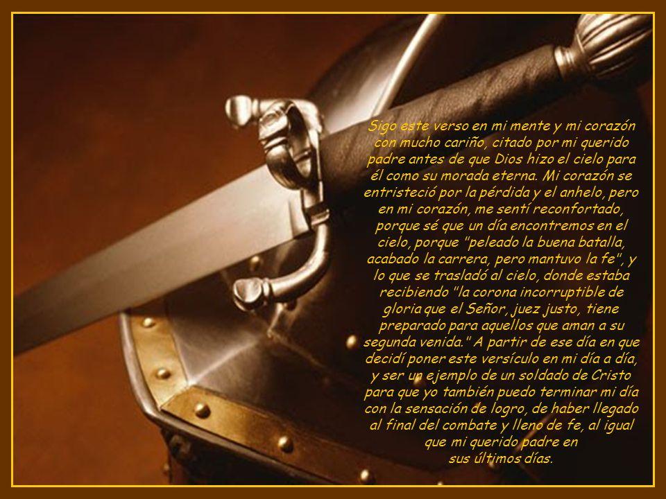 créditos: El formato y el texto: Wesley Simões (Brasil) Texto: peleando la buena batalla.