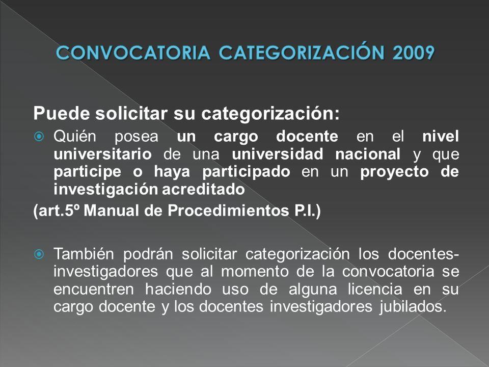 FECHAS: A partir del 16 MARZO y hasta las 12 hs del 30 de ABRIL DE 2009 INSCRIPCIÓN: Completar el formulario correspondiente PRESENTAR EN SeCTyP copia papel del formulario