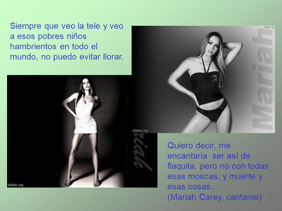 Esto demuestra que las modelos no somos estúpidas. Y además somos very fashions... man !!!