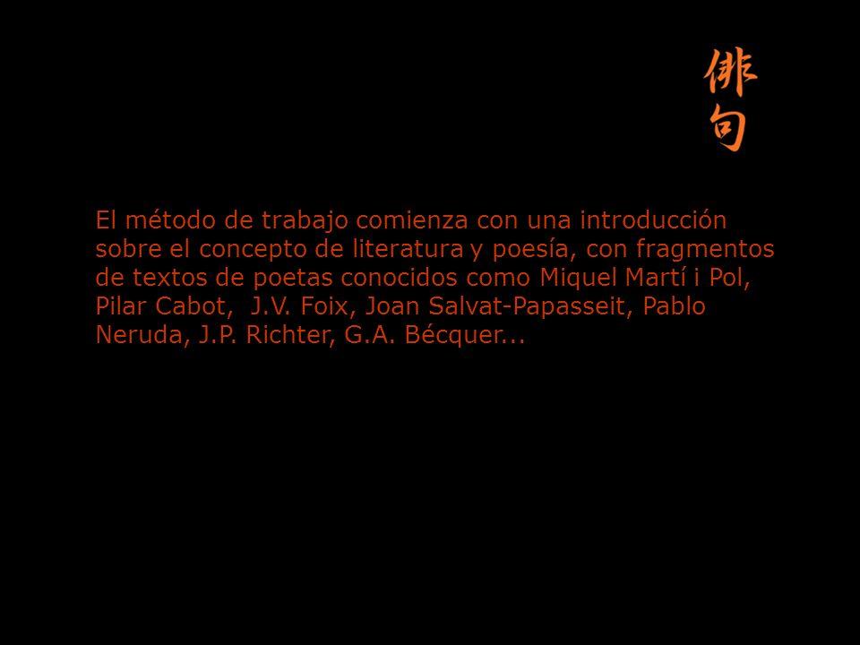 El método de trabajo comienza con una introducción sobre el concepto de literatura y poesía, con fragmentos de textos de poetas conocidos como Miquel