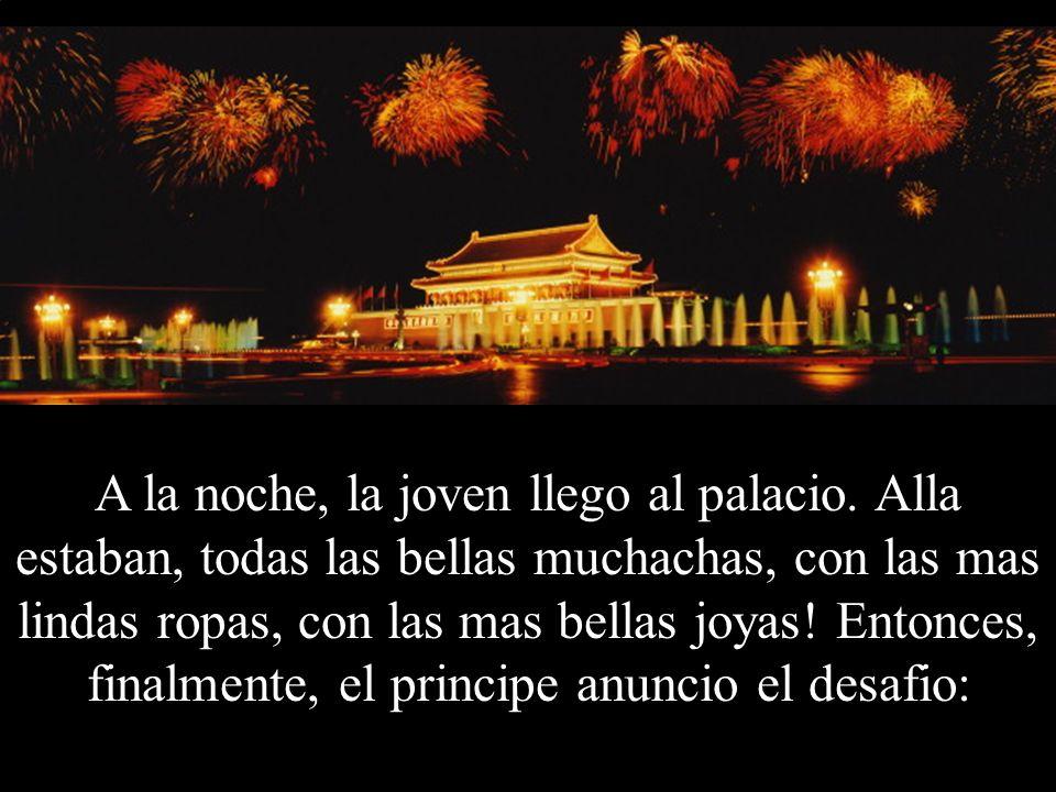 A la noche, la joven llego al palacio.