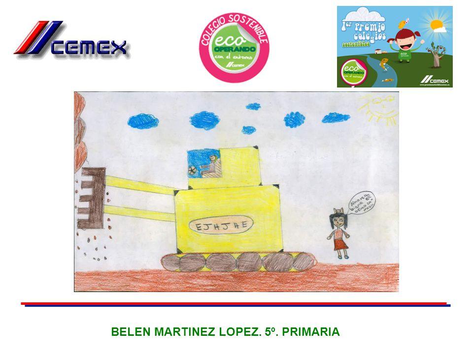 BELEN MARTINEZ LOPEZ. 5º. PRIMARIA